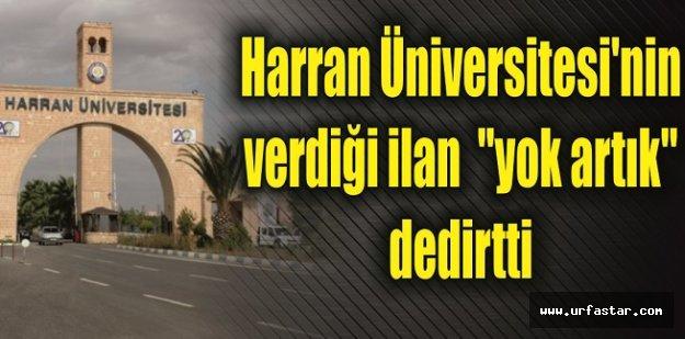 Harran Üniversitesi'nin dikkat çeken ilanı…