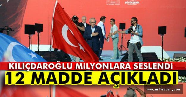 İşte Kılıçdaroğlu'nun 12 maddelik konuşması
