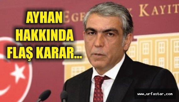 Bir şok da Milletvekili Ayhan'a...