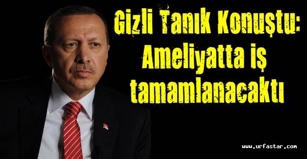 İşte Erdoğan'ı Öldürme Planı