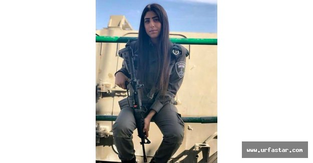 İsrail askeri kız Urfalı mı?