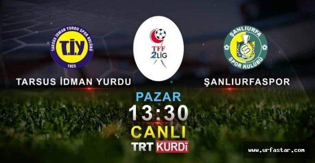 Tarsus-Urfaspor maçıyla ilgili flaş gelişme...