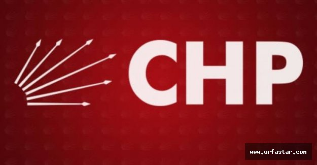 CHP Urfa'da kimleri aday gösterdi?