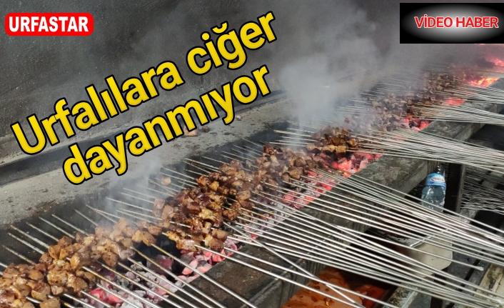 Urfa'da ciğerciler yok satıyor