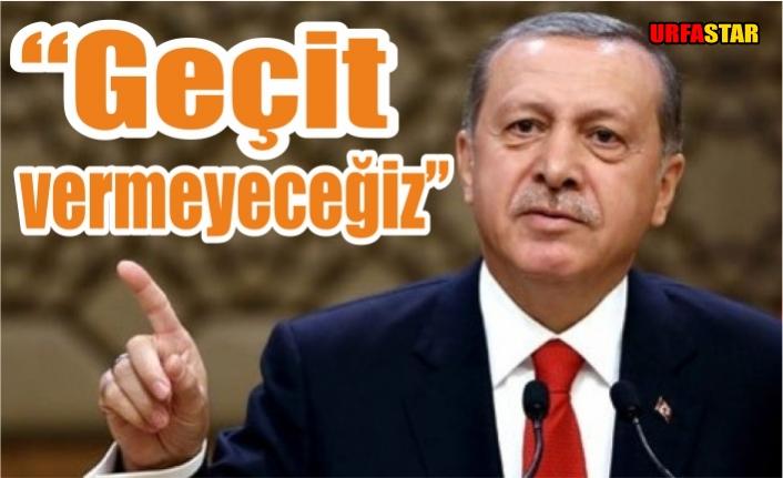Erdoğan'dan Urfa'yı da ilgilendiren uyarı…