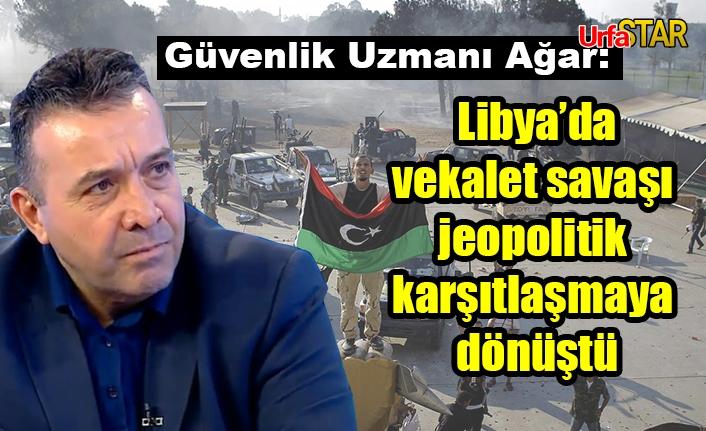 Ağar, Libya iç savaşını değerlendirdi