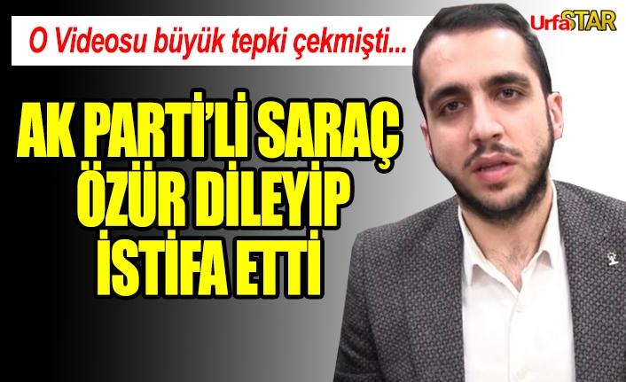 AK Partili Saraç istifa etti