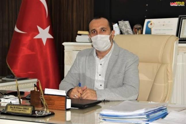 Urfa İl Sağlık Müdürü koronaya yakalandı