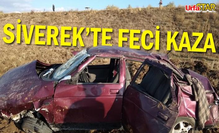 Siverek'te feci kaza! 1 kişi öldü, 2 kişi yaralandı