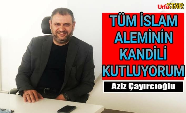 Çayırcıoğlu Kandili kutladı