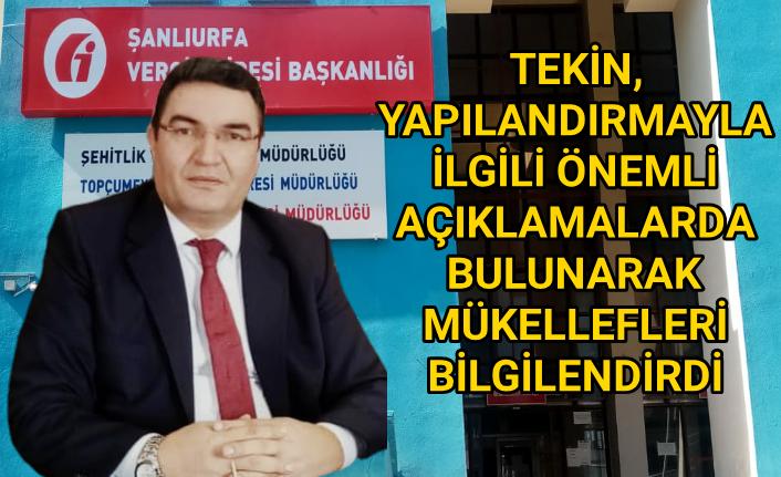Urfa Vergi Dairesi Başkanından flaş çağrı...