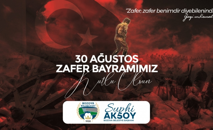 Aksoy'dan 30 Ağustos Zafer Bayramı mesajı