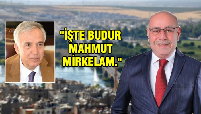 Yavuz Donat, Başkan Mirkelam'ı övdü
