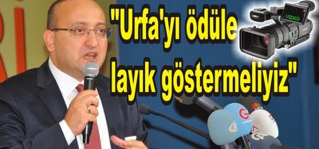 Akdoğan, Urfa'yı övdü