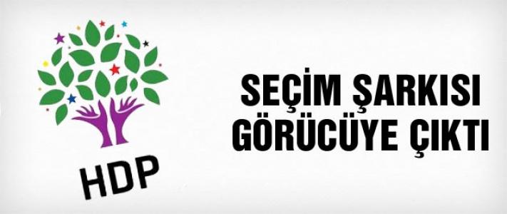 İşte HDP'nin seçim şarkısı...