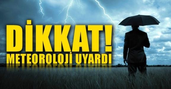 Meteorolojiden uyarı