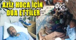 Uganda'dan Aziz Hoca'ya dualar yükseldi