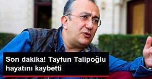 Gazeteci Talipoğlu vefat etti