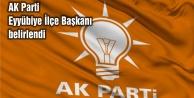 AK Parti Eyyübiye İlçe Başkanı belirlendi