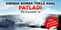Suriye sınırında feci patlama!