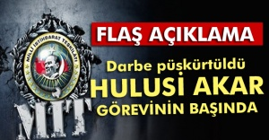 MİT: Darbe girişimi püskürtüldü