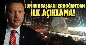 Erdoğan'dan ilk açıklamalar
