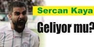 Sercan Kaya transferinde şok gelişme