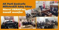 Urmak'tan AK teşkilata anlamlı mesaj