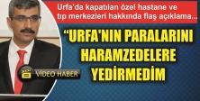 Selim Bağlı, Urfa'da içini döktü!