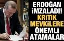 Erdoğan'dan flaş atamalar...