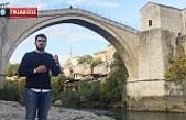 Köşe Yazarımız Bosna'yı keşfetti