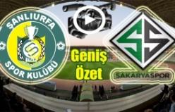 Şanlıurfaspor-Sakaryaspor maçının geniş özeti 2-2