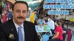 Urfa'da aşı seferberliği sürüyor