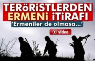 Teröristlerden 'Ermeni' itirafı