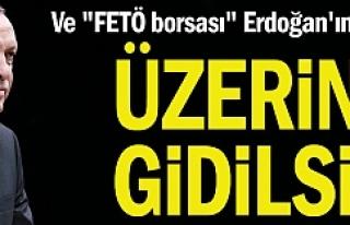 """""""FETÖ borsası"""" Erdoğan'ın masasında:..."""