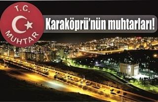 İşte Karaköprü ilçe muhtar isimleri…