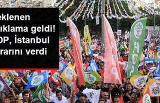HDP İstanbul kararını verdi