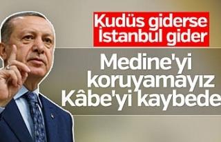 Erdoğan'dan Kudüs çıkışı...