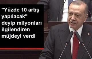Erdoğan müjdeyi verdi...