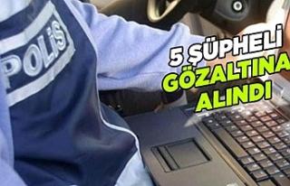 Urfa'da sosyal medya operasyonu: 5 gözaltı