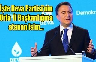 Deva Partisi Urfa İl Başkanı belli oldu