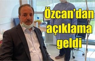 Korona Milletvekili Özcan'a da bulaştı mı?