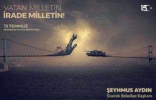 Başkan Aydın'dan '15 Temmuz' mesajı
