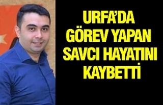 Urfa Cumhuriyet Savcısı'nın şok ölümü!