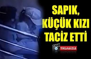 Urfa'daki sapık kameraya yakalandı
