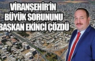 Viranşehir için büyük müjde...