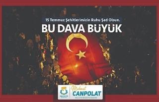 Canpolat, '15 Temmuz günü, milletimizin birliği,...