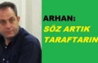 Arhan'dan çağrı..