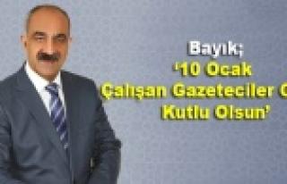 Bayık '10 Ocak Çalışan Gazeteciler Günü Kutlu...