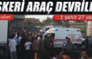 Urfa'da facia:27 Asker yaralı, 1 asker şehit